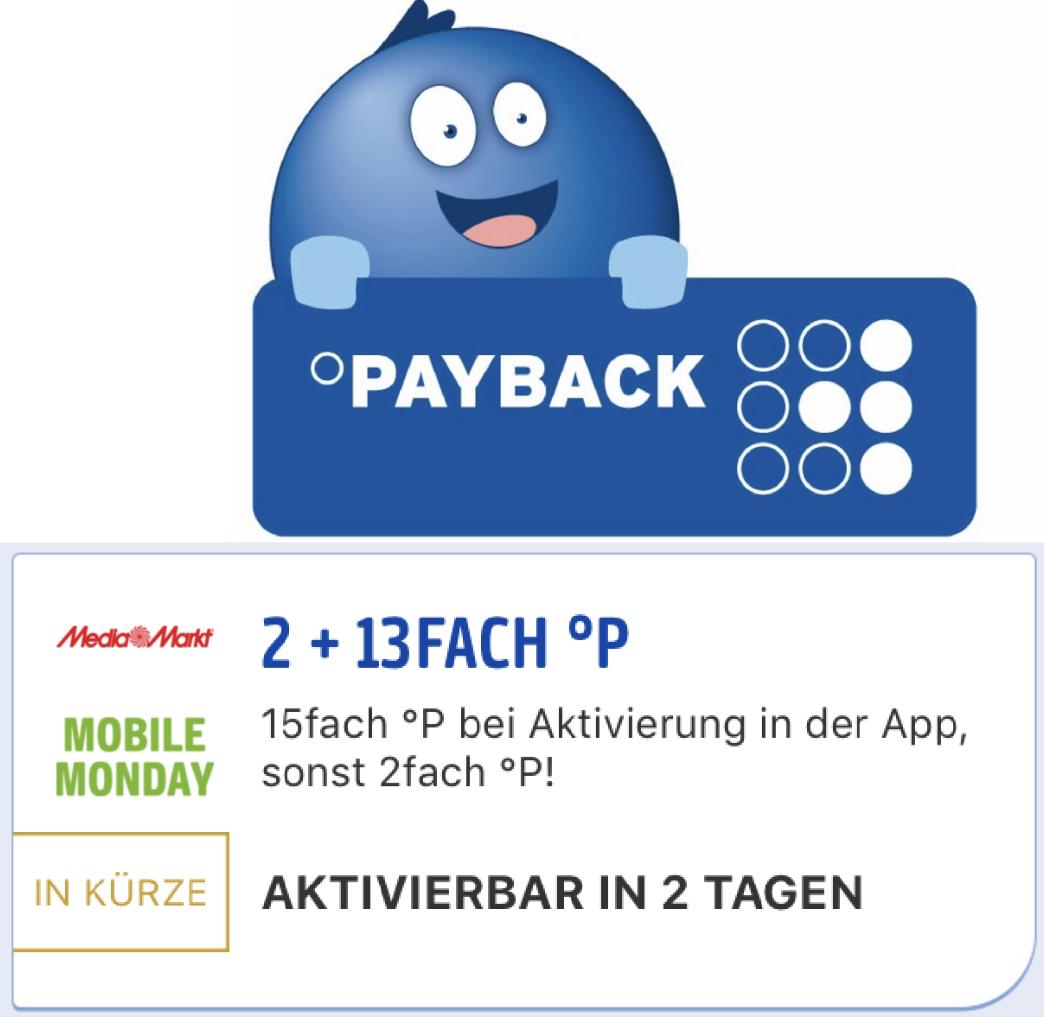 Mobile Monday 15-fach Payback Punkte bei MediaMarkt - entspricht ca. 7,5% Ersparnis!