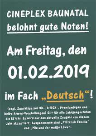 [Lokal Baunatal/Kassel] Cineplex Eintritt in Höhe der Deutschnote auf dem Zeugnis