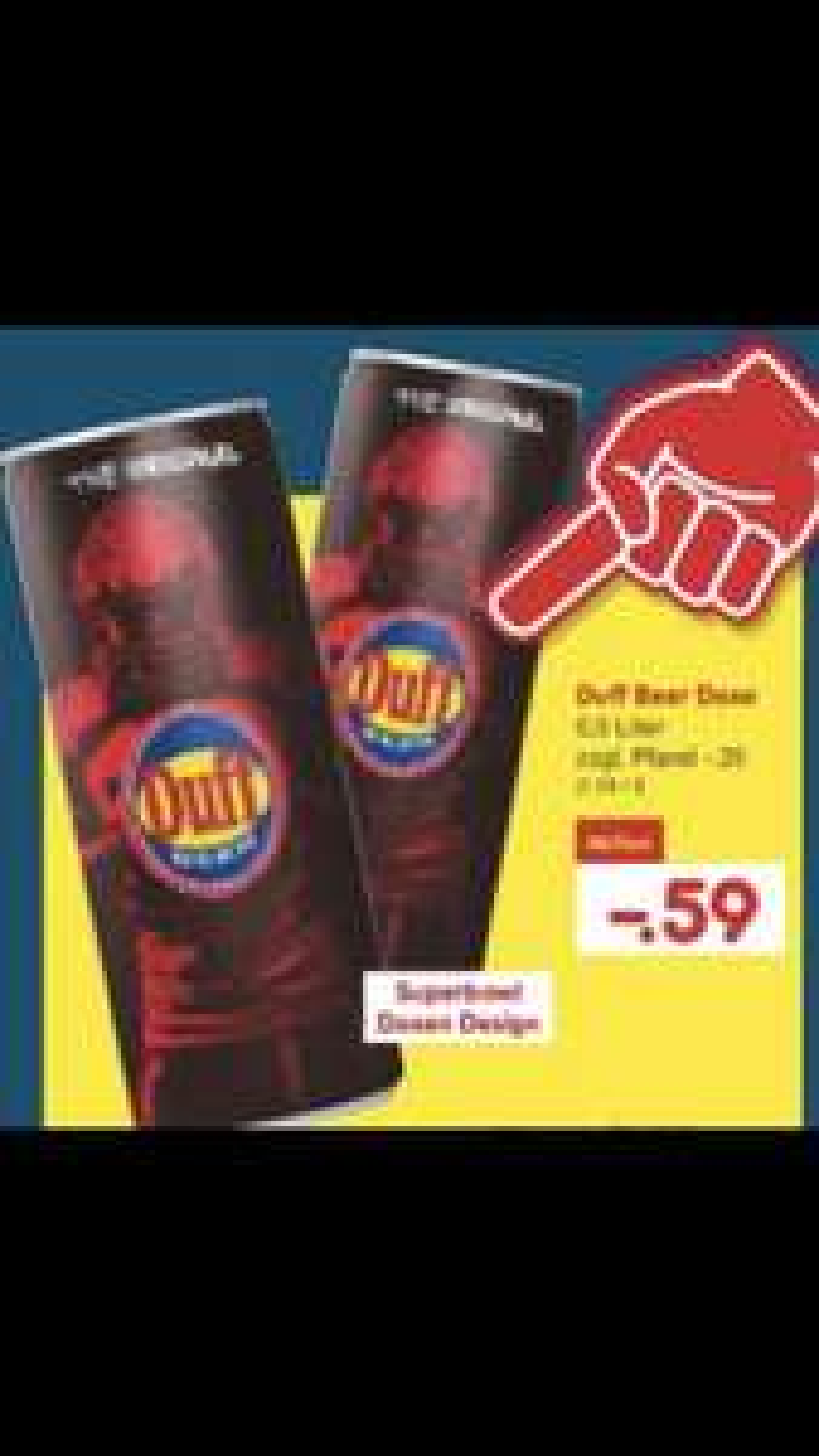 Duff Beer Dose 0,5L 0,59€ zzgl. Pfand (Netto)