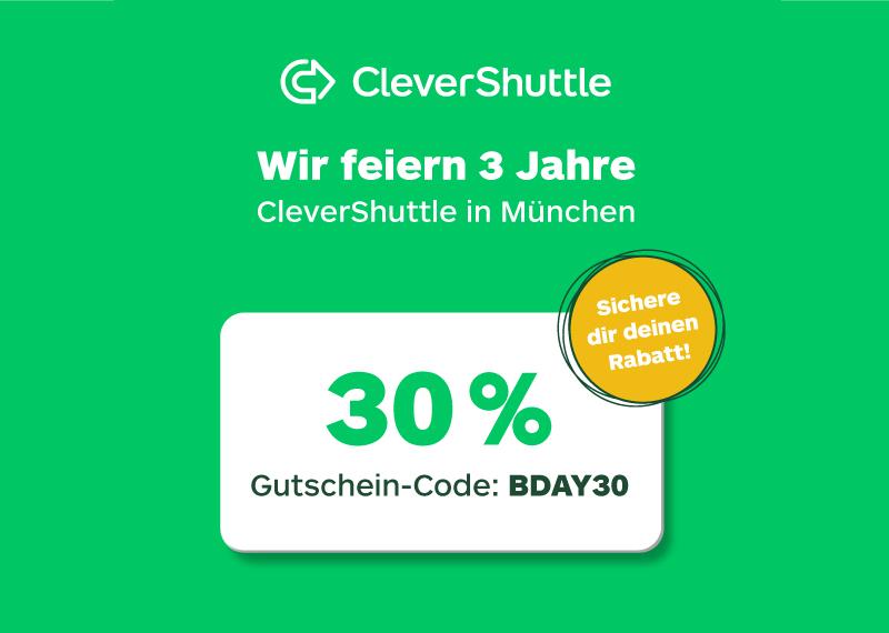 [München] CleverShuttle 30% auf alle Fahrten im Februar RideSharing / Uber / Taxi App