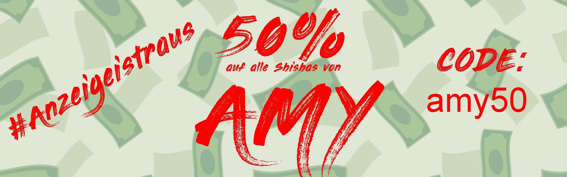 Alle Amy Shisha mit 50% Rabatt Zb. SS09