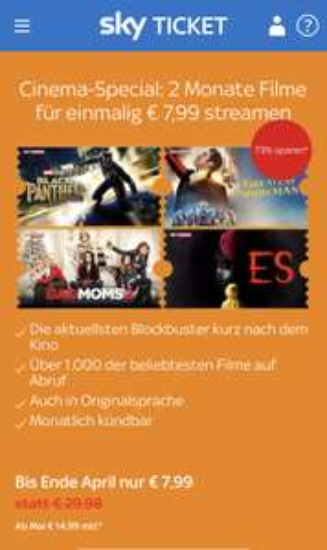 Sky Ticket Cinema bis Ende April einmalig 7,99 Euro.