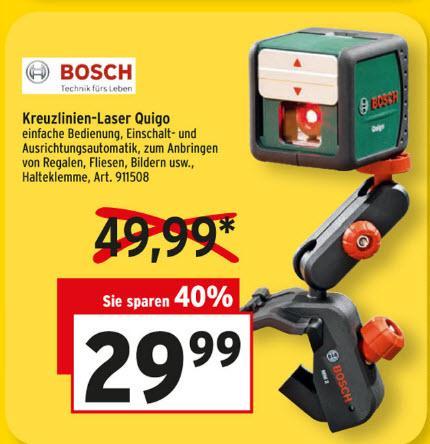 Kreuzlinienlaser Bosch Quigo 29,99 bzw 26,99 Max Bahr Lokal Delmenhorst ?