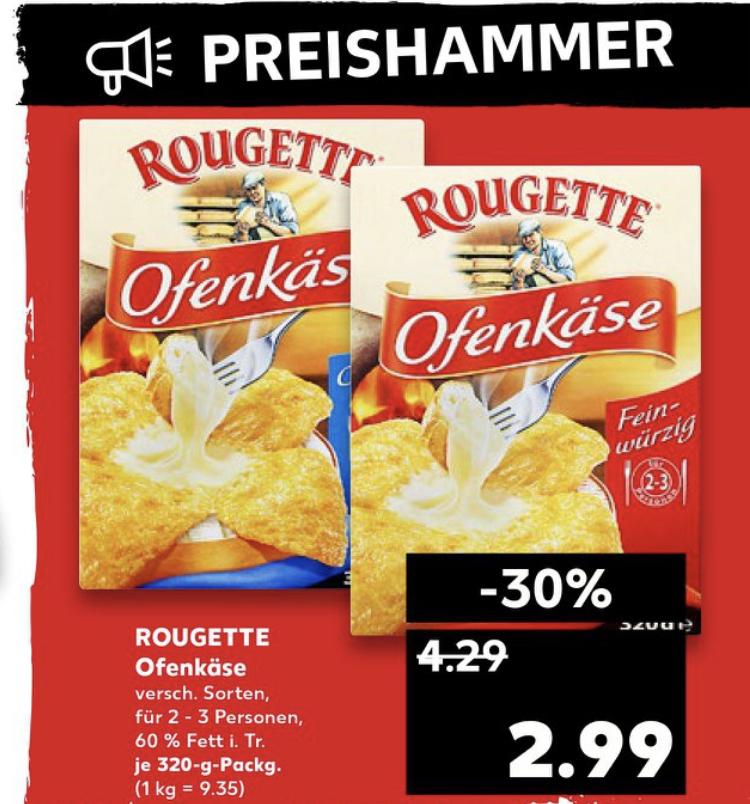 (Kaufland / REWE) Rougette Ofenkäse 320g