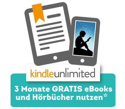 [Ferrero Lovebrands] Amazon Kindle Unlimited unbegrenzt Zugriff auf über 1 Million e-Books, e-Magazine und Hörbücher - 3 Monate Gratis