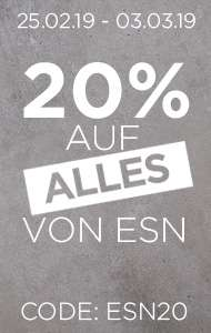 20% auf ALLE ESN Produkte - auch auf Staffelpreise!