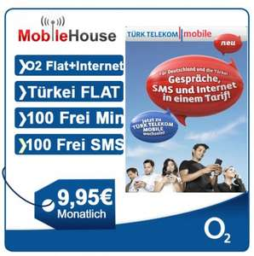 O2 Flat-Türkei Flat-Internet Flat-Festnetz Flat-Avea Flat-100 Frei SMS 100 Min.9,95€
