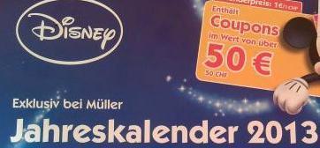Disney Jahreskalender 2013 (inkl. Coupons im Wert von über 50 €) nur 1 € @Müller