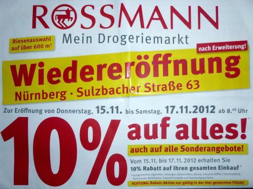 [LOKAL Nürnberg] Rossmann Wiedereröffnung Sulzbacher Str. 10% auf Alles & mehr