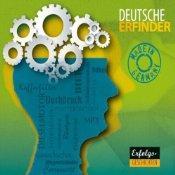 [audible] Deutsche Erfinder: Eine akustische Entdeckungsreise in die Erfindernation Deutschland