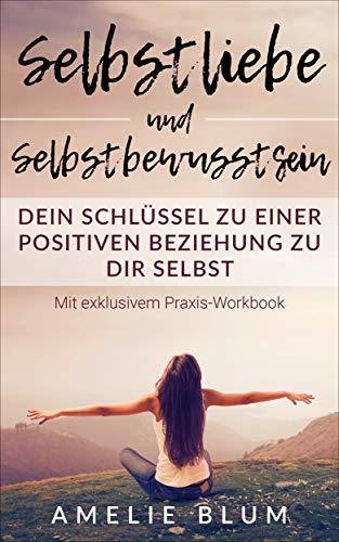 Kostenloses E-Book - Selbstliebe und Selbstbewusstsein