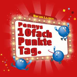 [Penny] 10 Fach Payback Punkte am  01.04. + extra Coupons im Couponheft