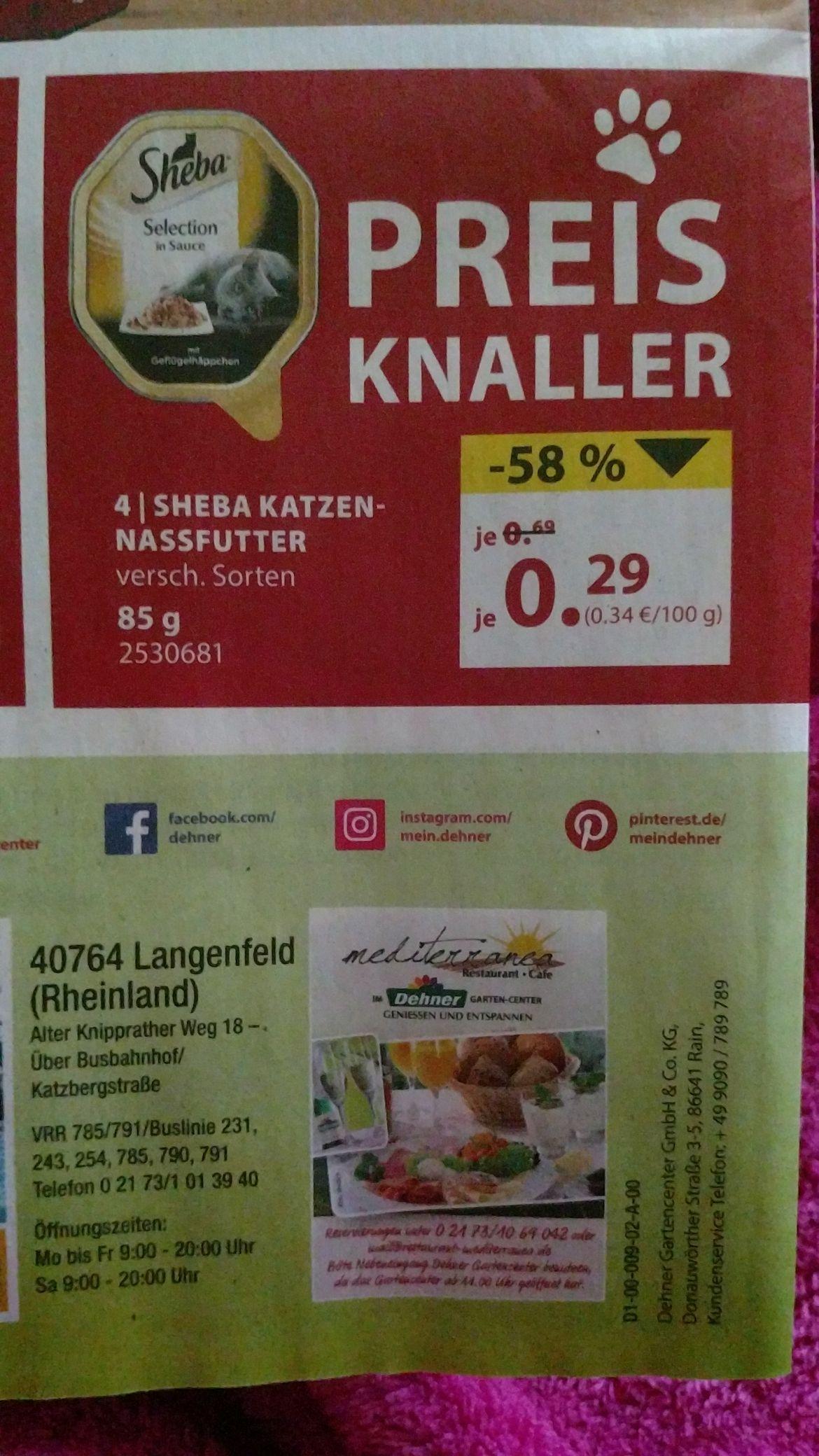 Lokal Langenfeld Sheba 0,29 € /85g Nassfutter Dehner Garten und Zoo
