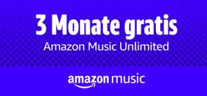 Amazon Music Unlimited 3 Monate gratis
