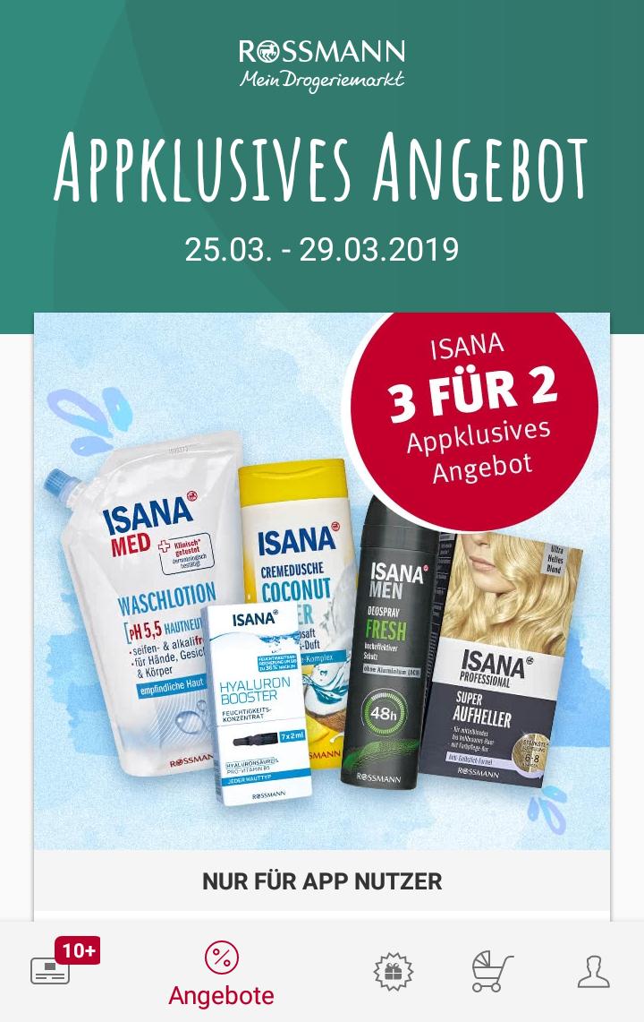 [Rossmann App] Isana Produkte 3 für 2 Aktion