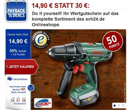 Marken. Werkzeug. Online. PAYBACKDEAL svh24.de 14,90€ statt 30 € + 50 Paybackpunkte