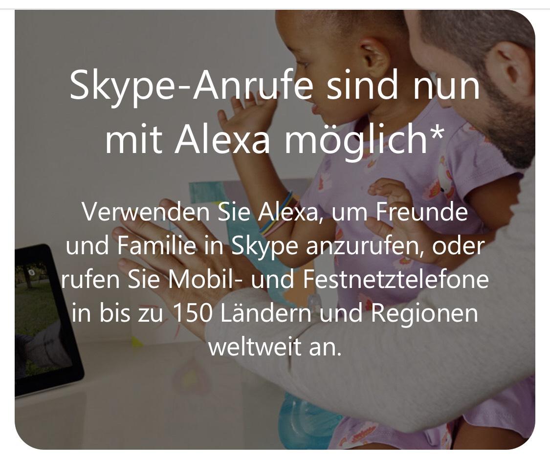 200 Minuten gratis über die Alexa telefonieren, dank Skype