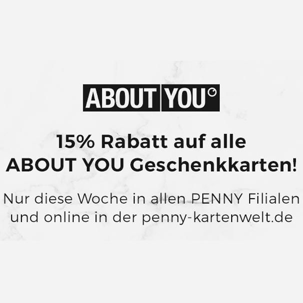 15% Rabatt auf die 25€ & 50€ ABOUT YOU Geschenkarten [Penny Kartenwelt]
