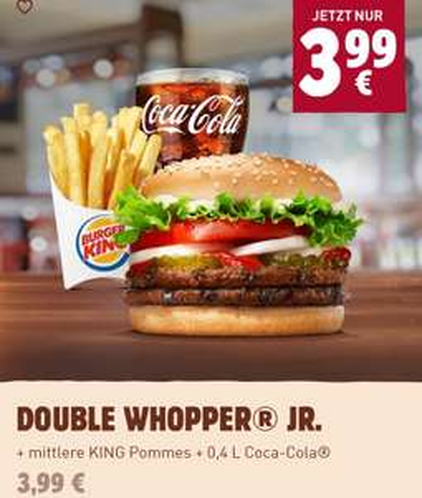 Double Whopper Jr. + mittlere Pommes + 0,4L Getränk für 3,99€ [Burger King - My BK]