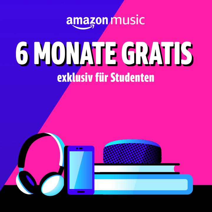 Amazon Music Unlimited 6 Monate gratis [Student] [Neukunde Music Unlimited]