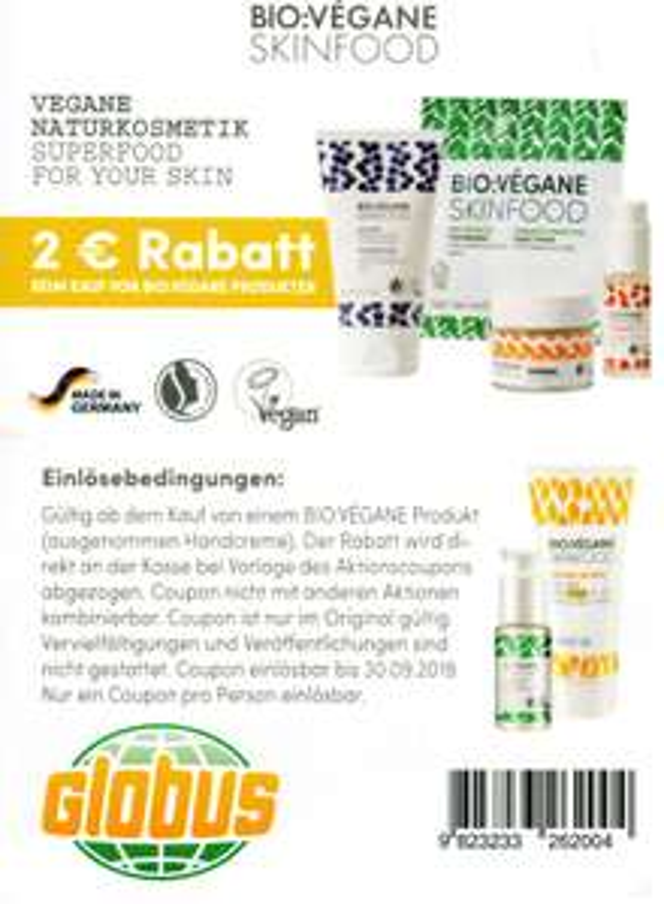 2€ Coupon für den Kauf von einem BIO:VÈGANE Skinfood Produkt bis 30.09.2019 [GLOBUS]