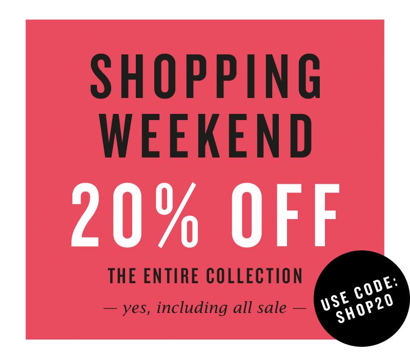 American Today, Shopping Weekend, 20% Rabatt, Auf die gesamte Kollektion. Ja, inklusive aller Angebote.
