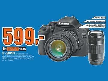(Lokal) Saturn Kaiserslautern Canon EOS 550D Kit 18-55 DC III + 75-300 DC III