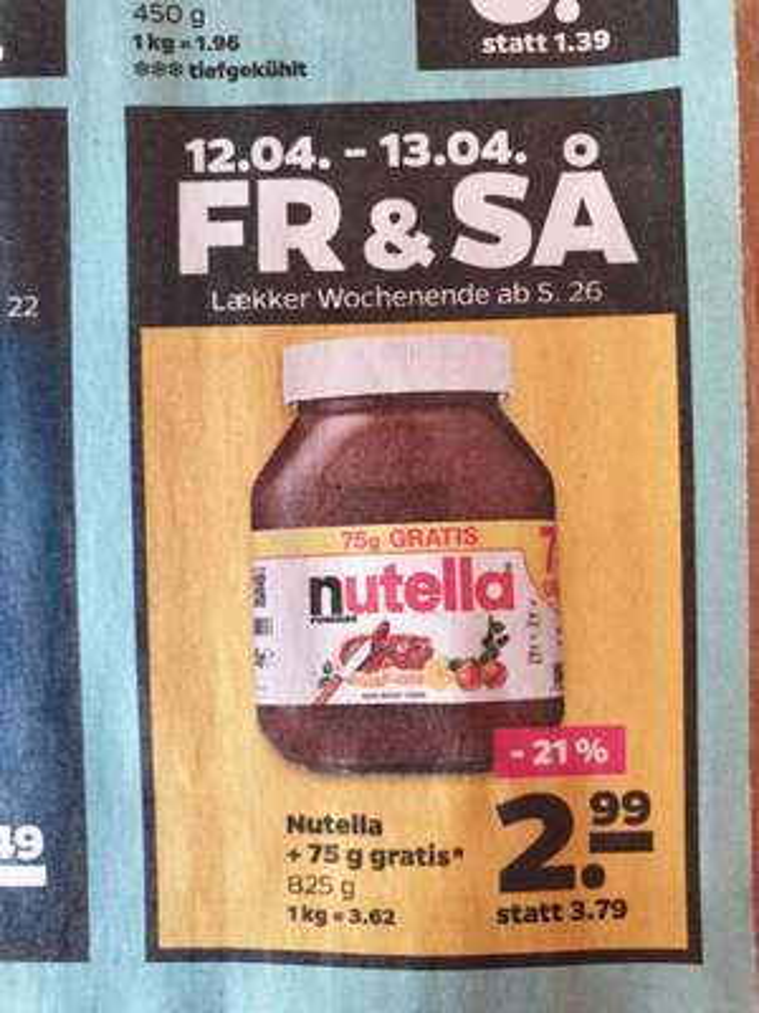 (Netto mit Hund) 12.+13.04. Nutella 825g/2,99 (3,17€/kg möglich dank Cashbackaktion)