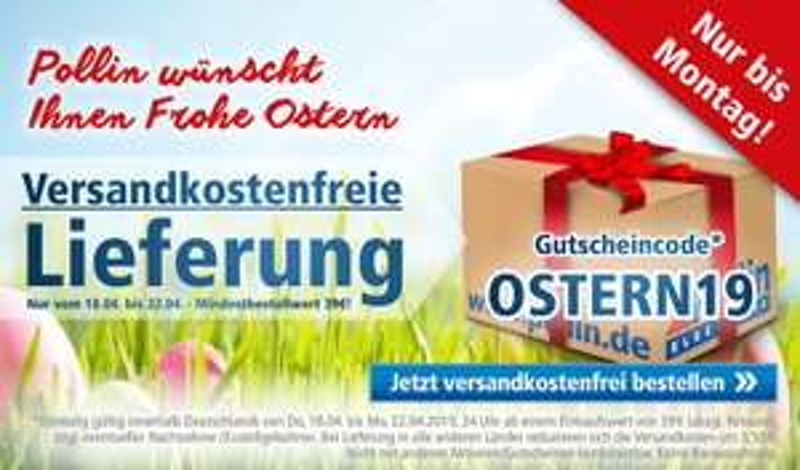 Versandkostenfrei bei Pollin MBW 39€ - OSTERN19