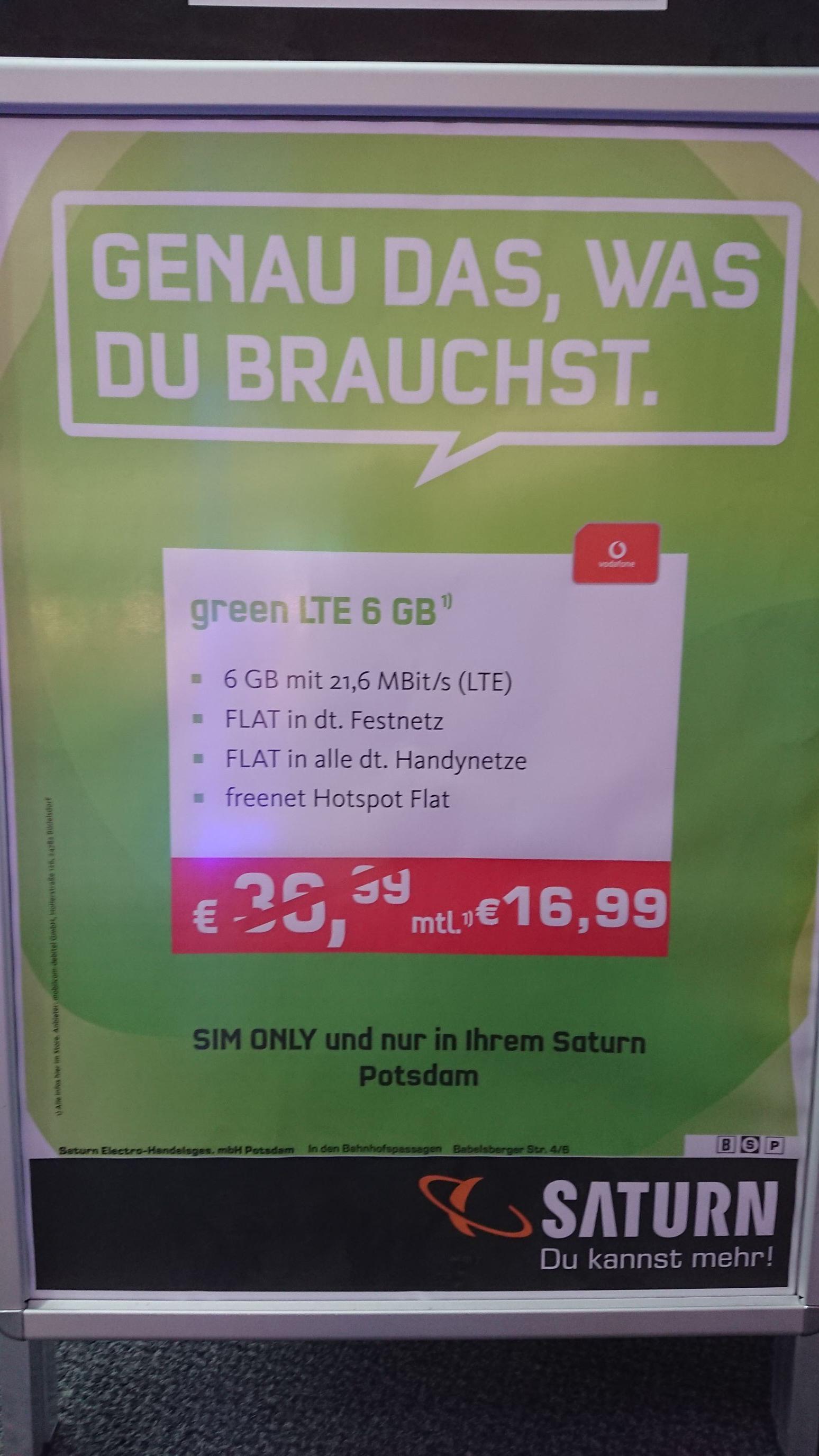 [Lokal Saturn Potsdam] green LTE 6 GB, Sim Only für 16,99 € im Monat