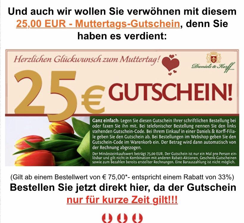 [Daniels-Korff] 25,00 EURO Muttertag-Gutschein bei 75 Euro MBW