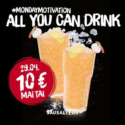 [SAUSALITOS] Mai Tai All you can Drink für 10€ (Montag, 29.04.19)