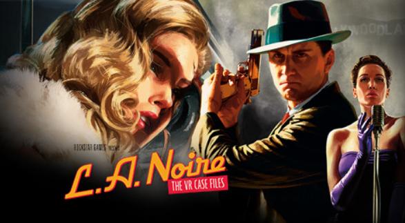 L.A. Noire The VR Case Files kostenlos bei Viveport