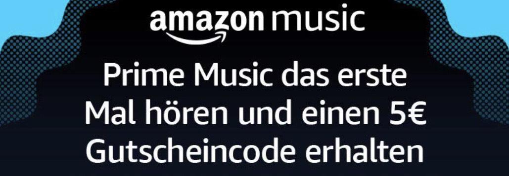 Prime Music das erste mal hören und kostenlos einen Gutschein von 5€ sichern
