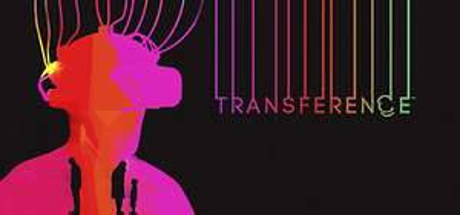 Transference  mit und ohne VR spielbar