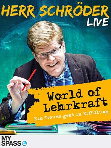[prime video stream] COMEDY: Herr Schröder - World of Lehrkraft