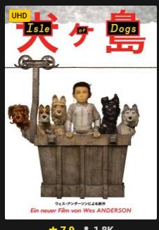 [Rakuten.tv] Isle of Dogs - Ataris Reise - 4K / UHD Stream