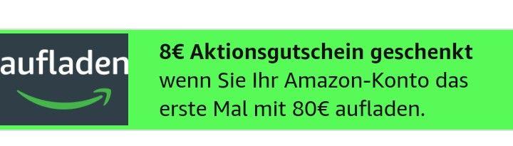 Amazon 8 Euro Aktionsguthaben bei 80€ Aufladung