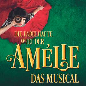 """2 Tickets für - ab 89 Euro - : Muttertagsangebot für """"Die fabelhafte Welt der Amélie - das Musical"""" in München"""