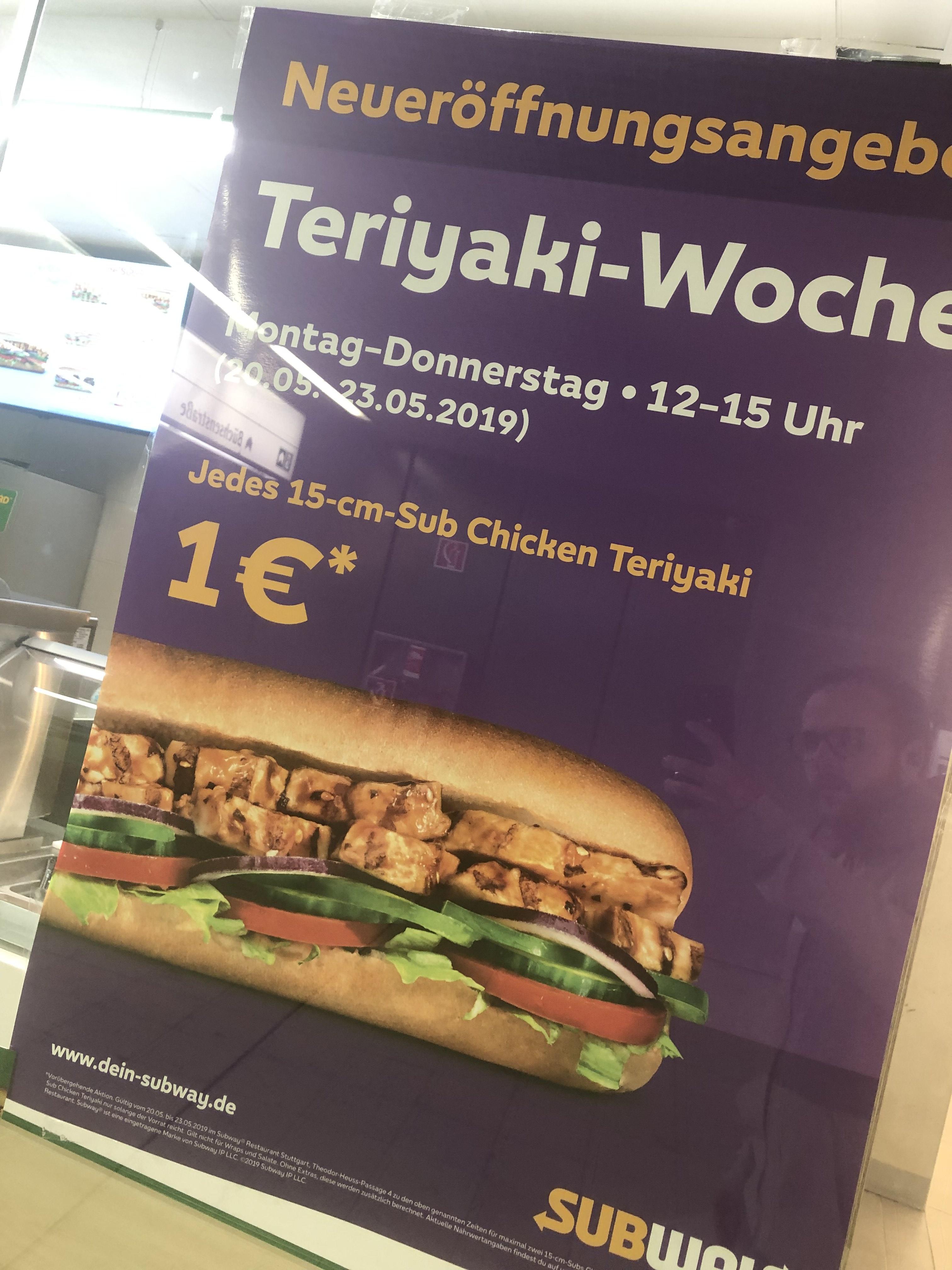 (Lokal / Ankündigung) Subway Stuttgart-Mitte Chicken Teriyaki (15cm) für 1€