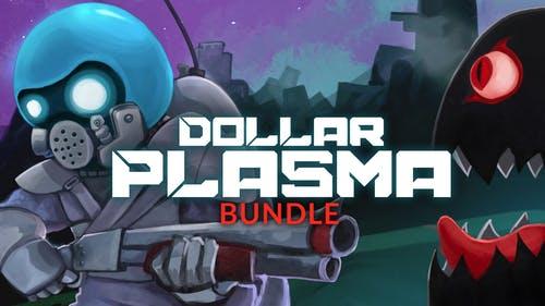 Dollar Plasma Steam Bundle mit 14 Spielen für 1,09€ (Fanatical)