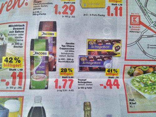 [Lokal ?] Jacobs Milka Choco oder Cappuchino und Schogetten 1,77€ bzw. 44 Cent @ Kaufland Rostock