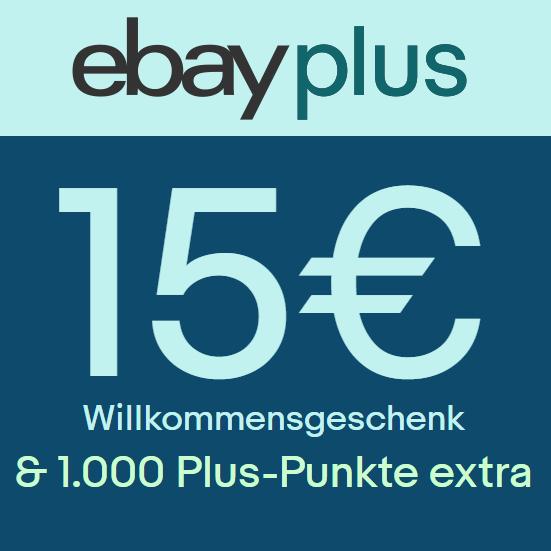[eBay] Plus Mitglied werden und 15€ Willkommensgutschein & 1.000 Plus-Punkte (10€) extra erhalten (eingeladene Mitglieder)