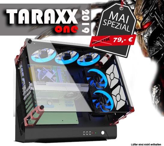Taraxx one PC Gehäuse mit RGB für Modding Fans