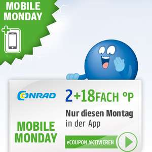 20-fach Payback Punkte bei Conrad am 20.05. (Mobile Monday)