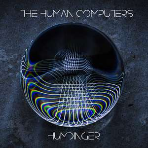 "(Indie)-Rock-Album ""Humdinger"" von The Human Computers für nur 0.60€"