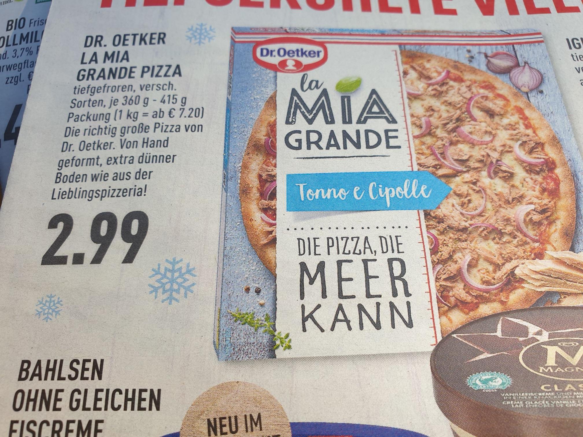 (Lokal Marktkauf NRW  evtl. bundesweit) Pizza Dr. Oetker  La Mia Grande verschiedene Sorten für 2,99€