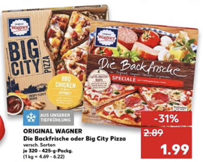 (Kaufland) 2x Wagner Die Backfrische / Big City Pizza für 2,98€ / pro Stück somit 1,49€