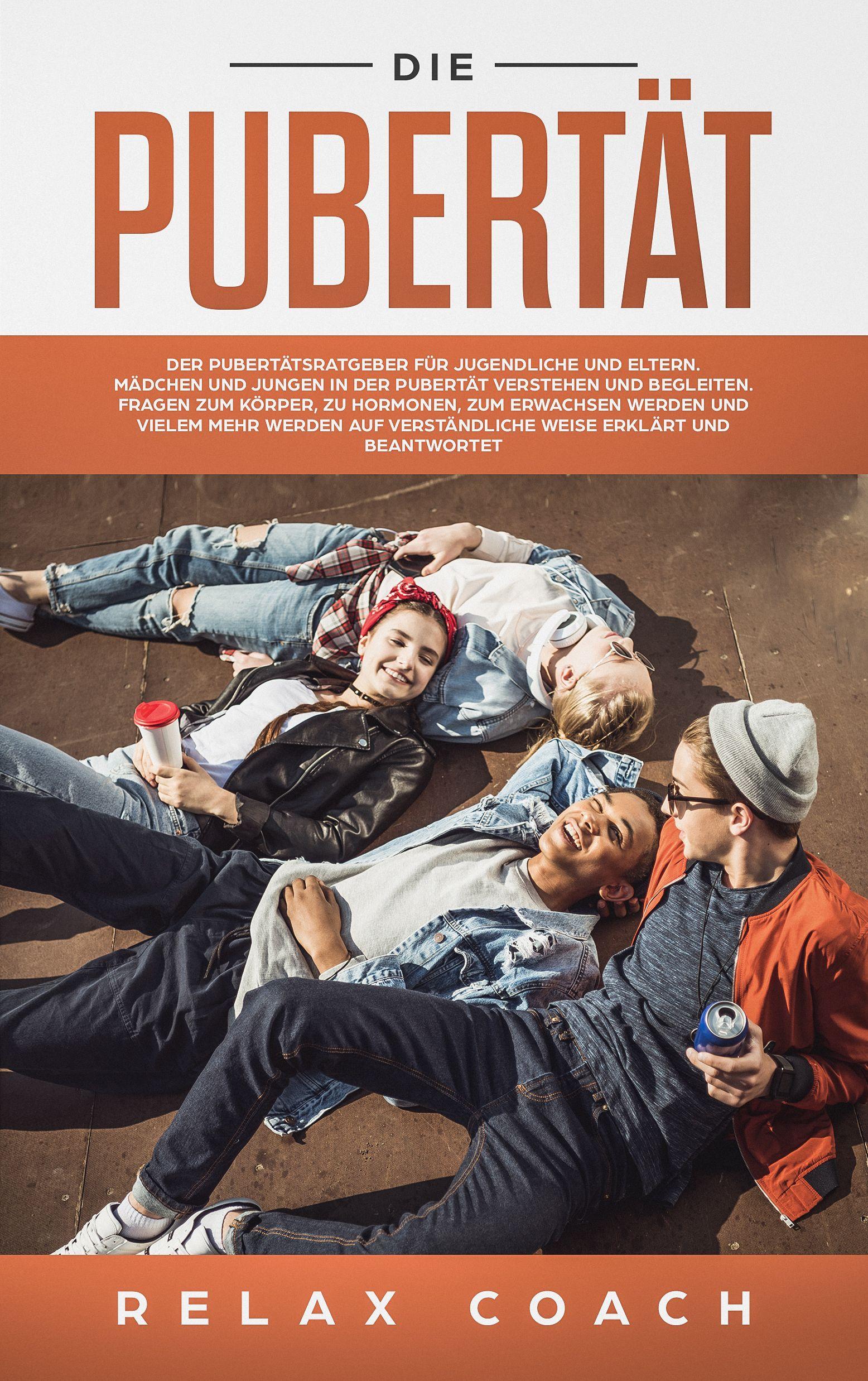 [Gratis Kindle eBook] Pubertät Ratgeber für Jugendliche und ihre Eltern