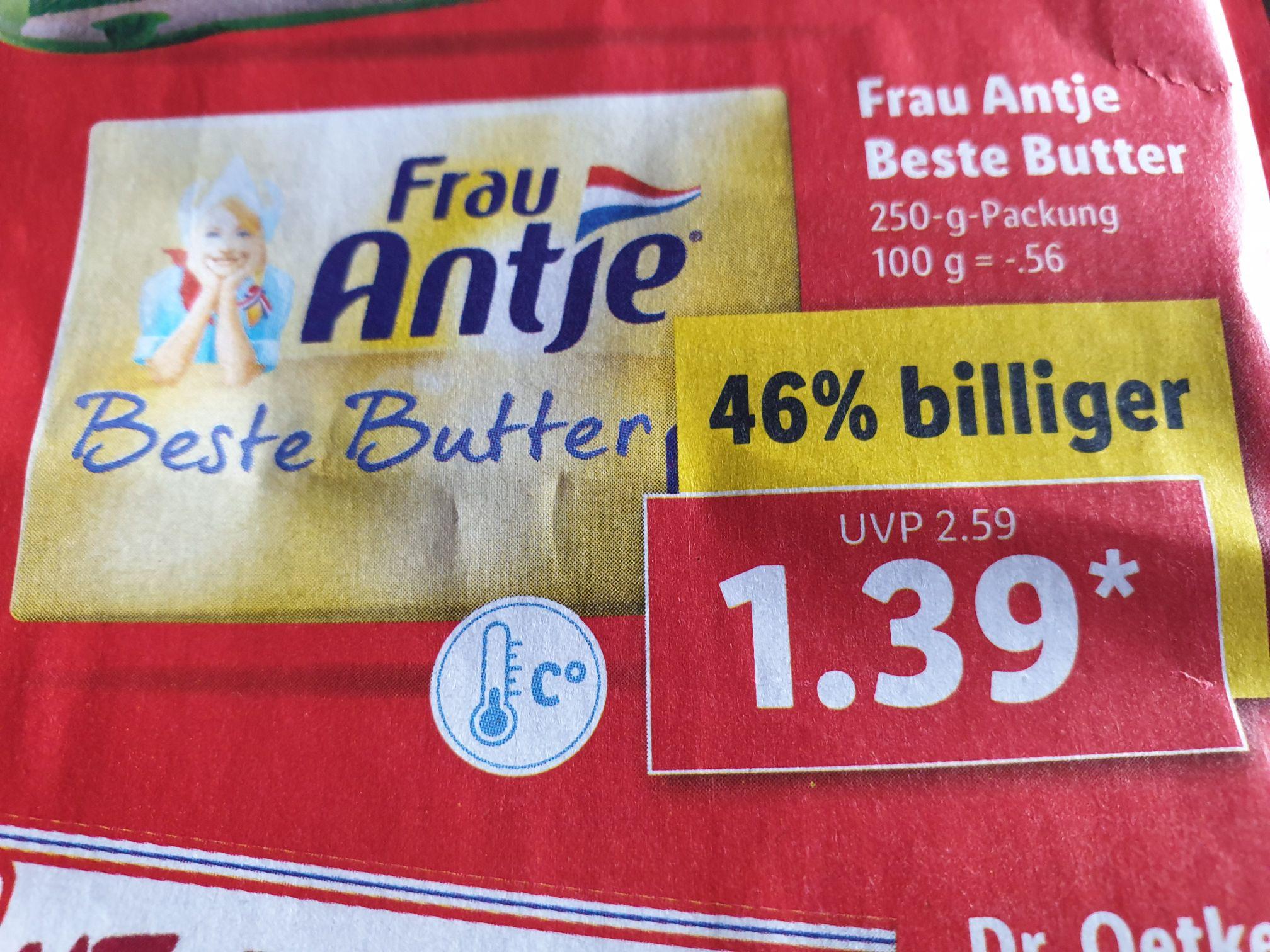 Frau Antje beste Butter 250gr. für 1,39€  ( Lidl ab Montag)